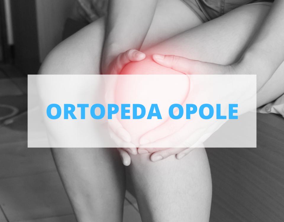 ortopeda opole